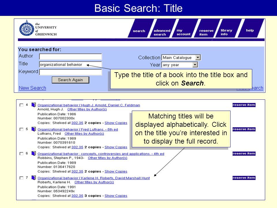 TITLE SEARCH Basic Search: Title Type the title of a book into the title box and click on Search.