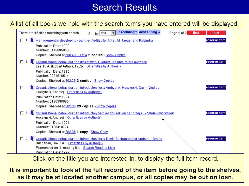 Search Results Click on the title you are interested in, to display the full item record.