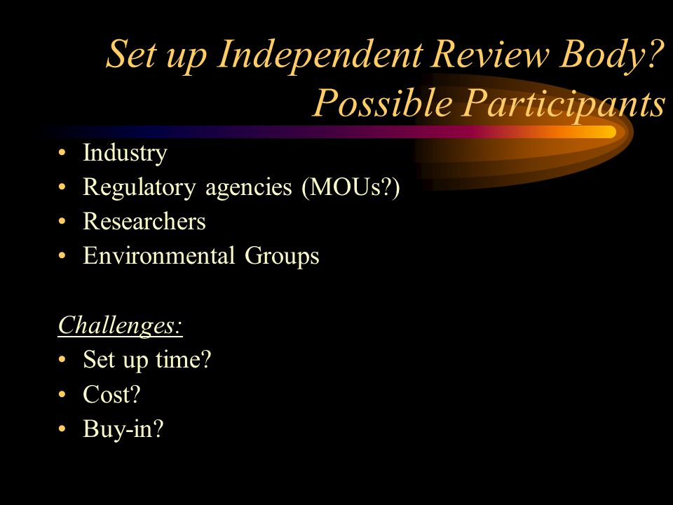 Possible Third-Party Review Systems: Hire independent auditor Challenges: -- Accountable to who.