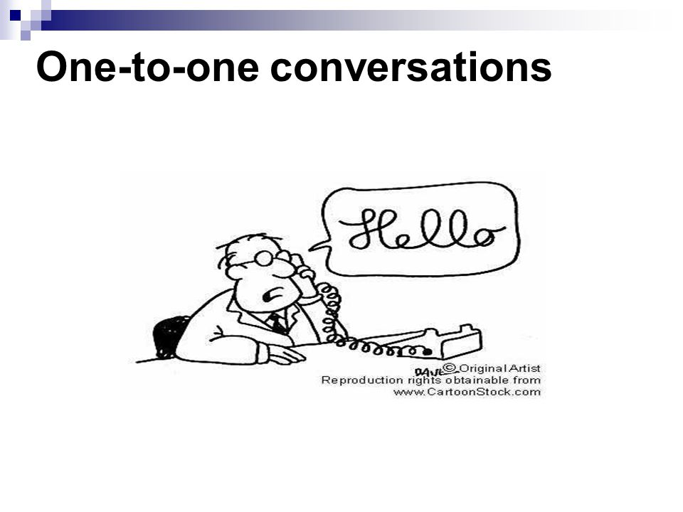 One-to-one conversations