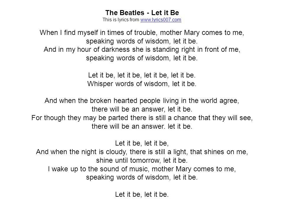 Lyric let it be the beatles lyrics : Responding to Music (Poetry) Music is something that everyone can ...