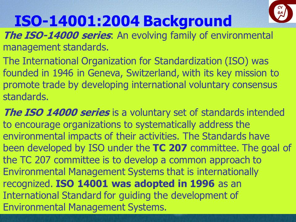 The ISO-14000 series: An evolving family of environmental management standards.