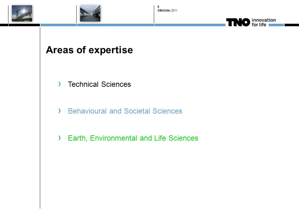 20th June Areas of expertise Technical Sciences Behavioural and Societal Sciences Earth, Environmental and Life Sciences