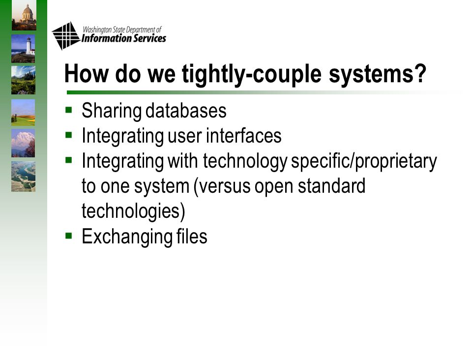 How do we tightly-couple systems.