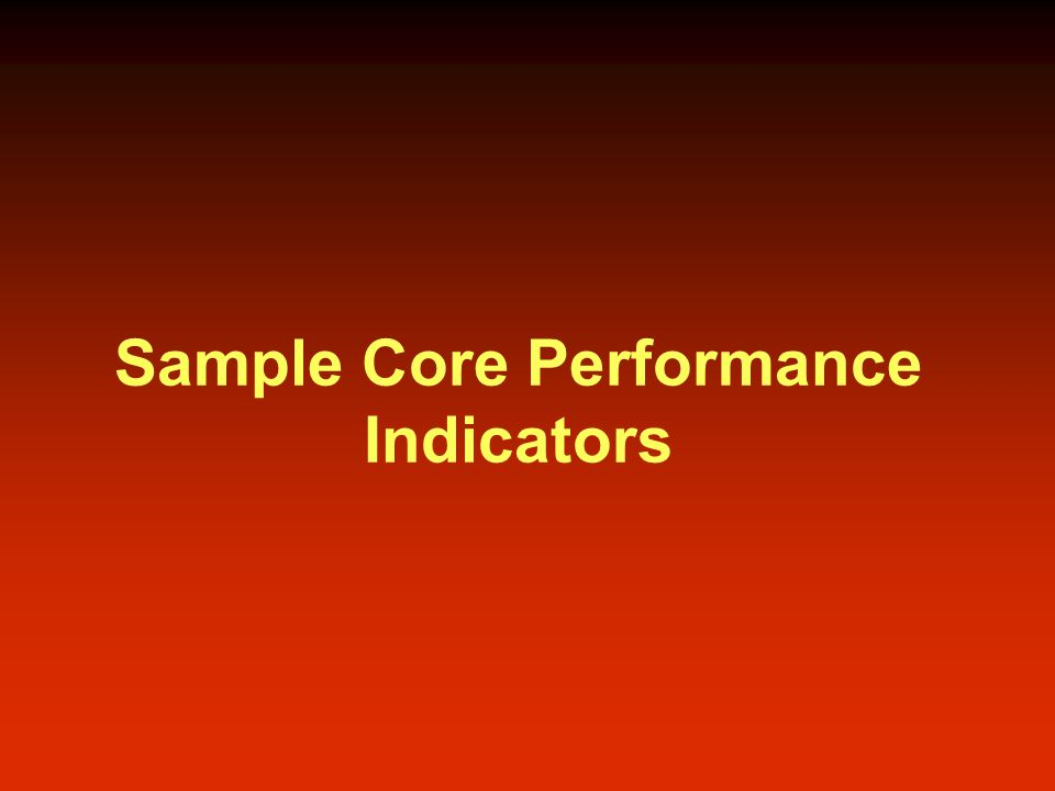 Sample Core Performance Indicators