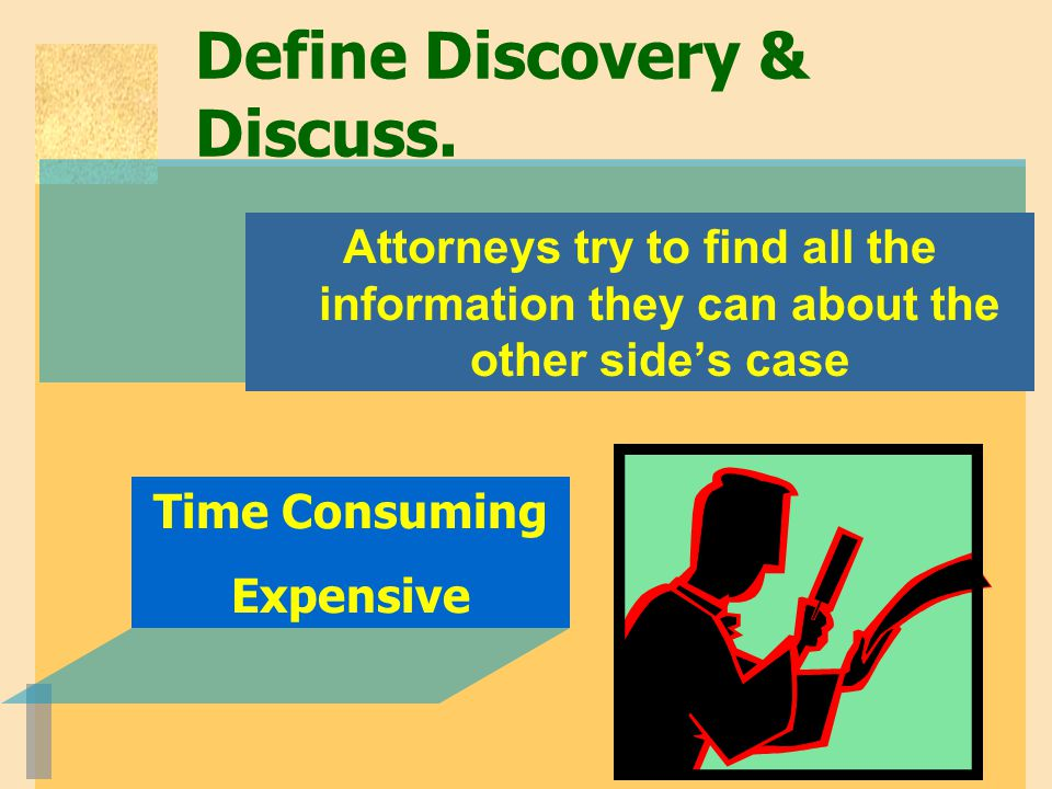 Define Discovery & Discuss.