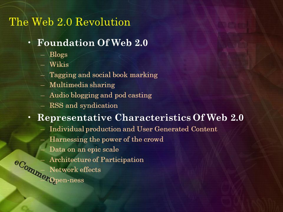 The Web 2.0 Revolution social media Online platforms and tools that people use to share opinions and experiences, including photos, videos, music, insights, and perceptions.