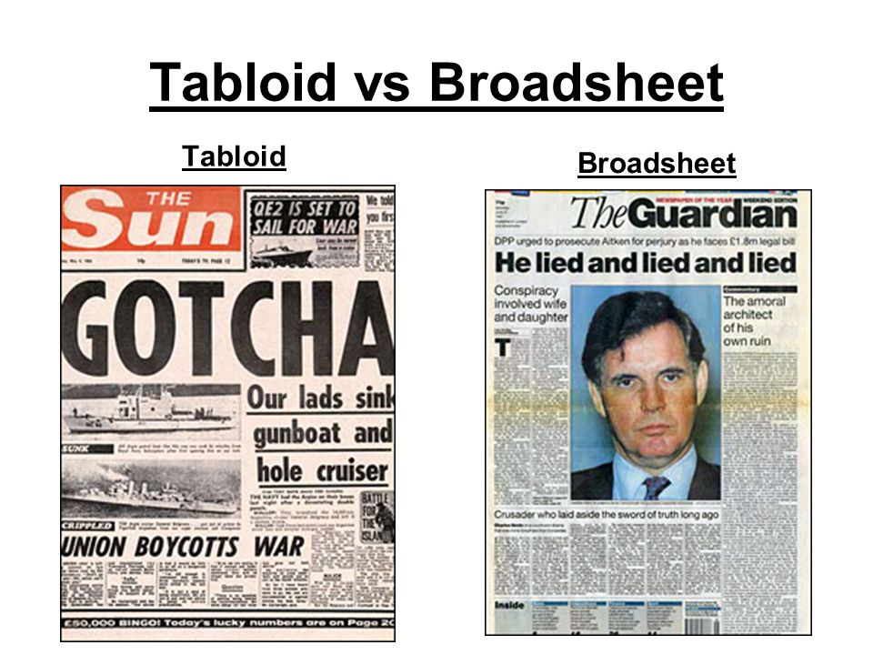 differences between tabloid and broadsheet newspapers essay Tabloid and broadsheet comparison essay tabloid 3 broadsheet 4 the differences how a person feels what is the difference between newspaper and magazine.