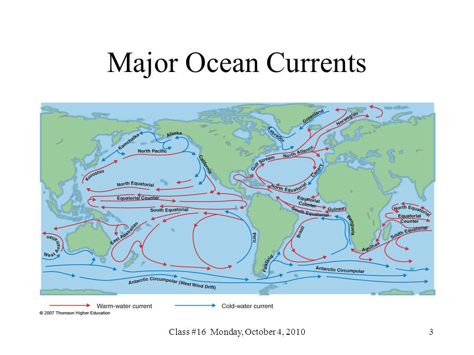 Class #16 Monday, October 4, Major Ocean Currents