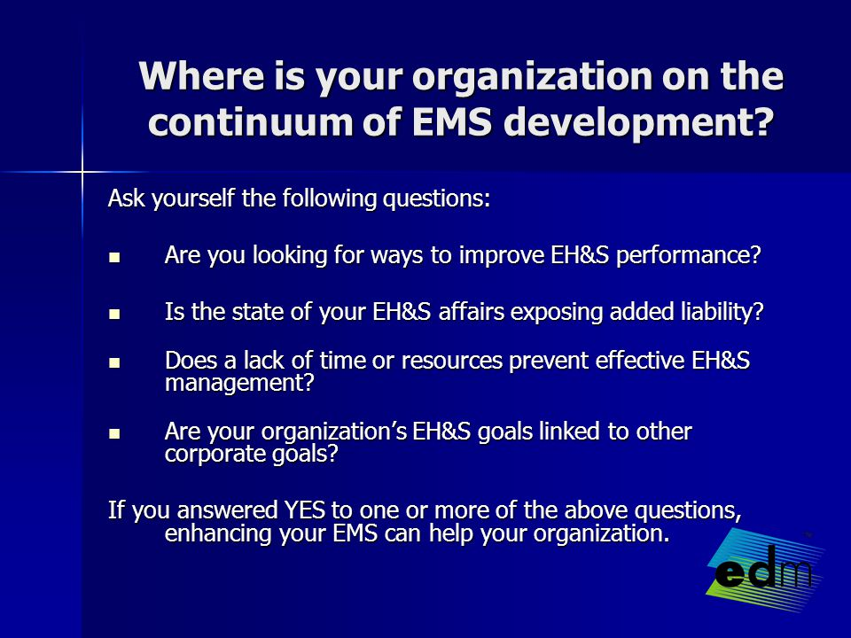 Where is your organization on the continuum of EMS development.