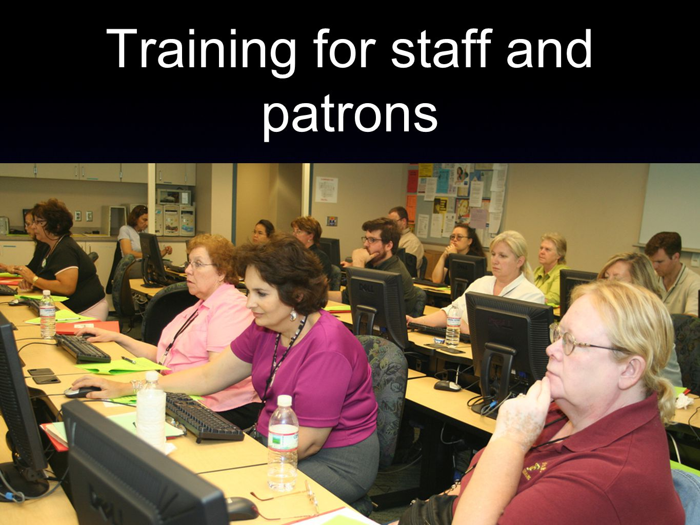 Training for staff and patrons