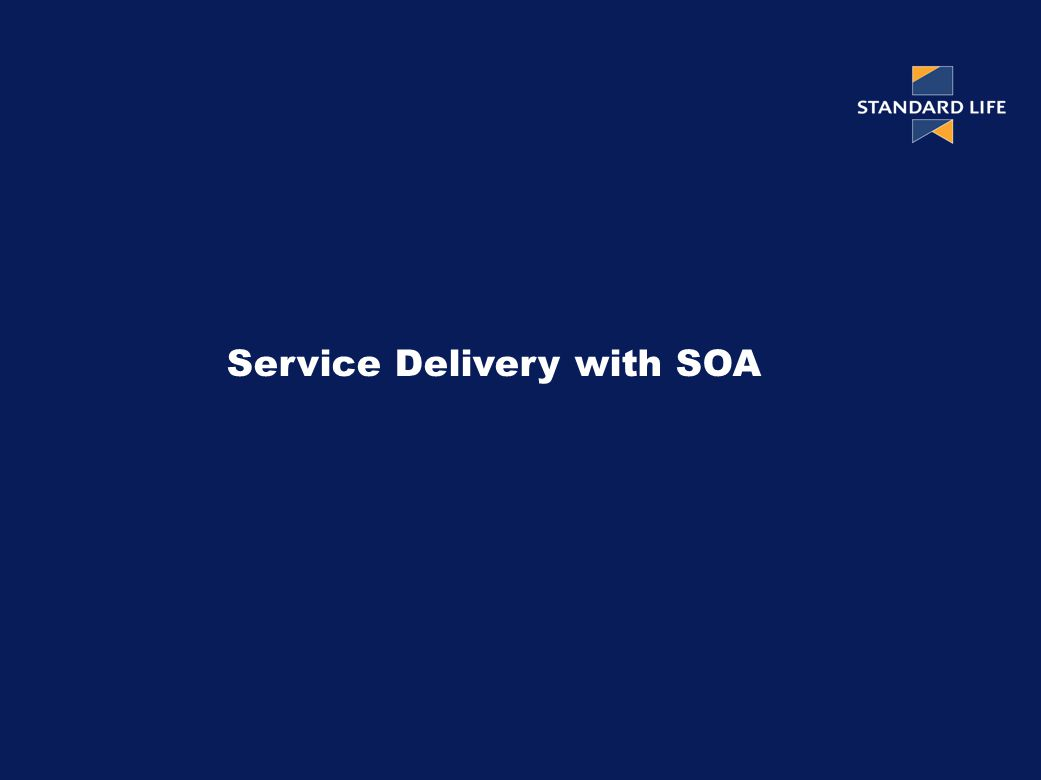Service Delivery with SOA