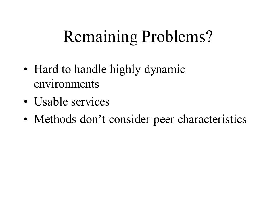 Remaining Problems.