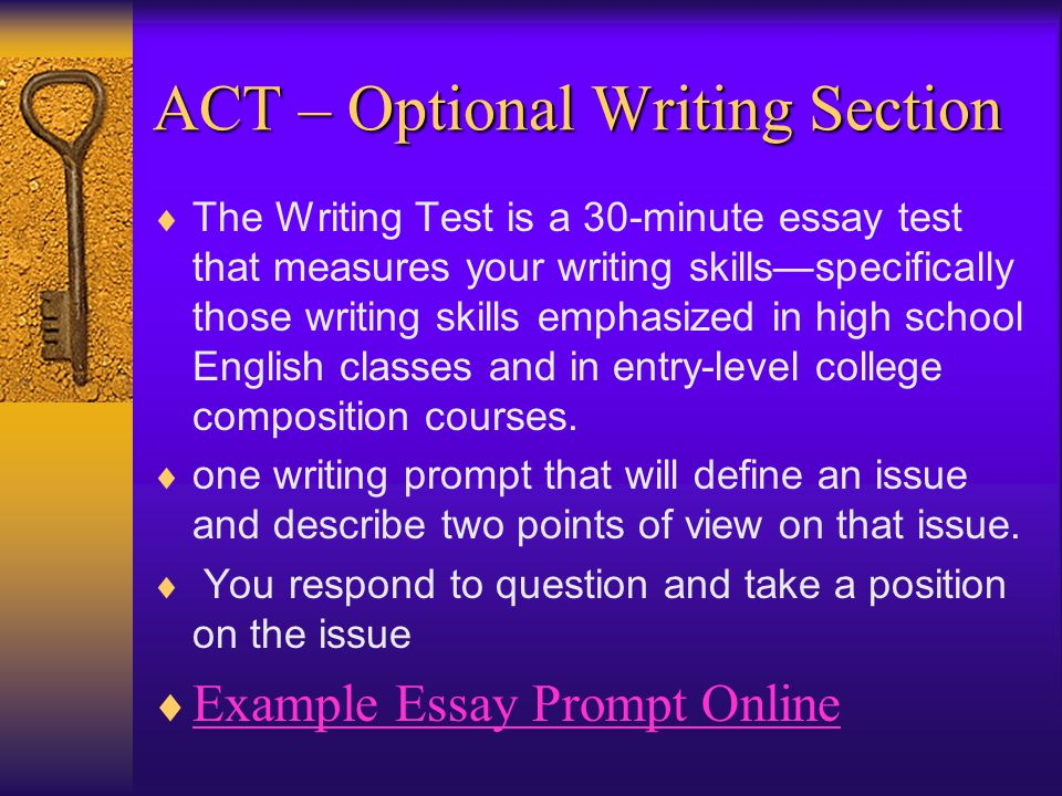  The Writing Test is a 30-minute essay test that measures your writing skills—specifically those writing skills emphasized in high school English classes and in entry-level college composition courses.