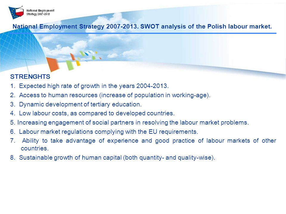 National Employment Strategy SWOT analysis of the Polish labour market.