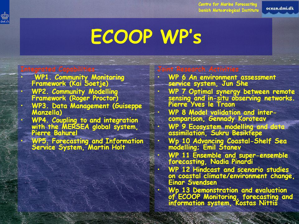 ECOOP WP's Integrated Capabilities WP1. Community Monitoring Framework (Kai Soetje) WP2.