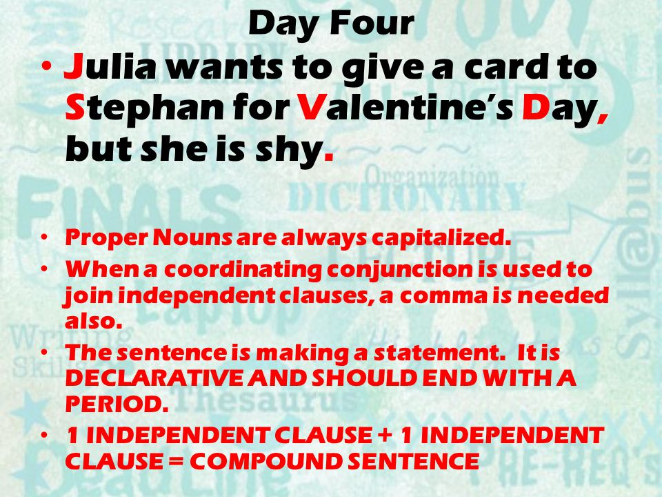 Day Four Julia wants to give a card to Stephan for Valentine's Day, but she is shy.