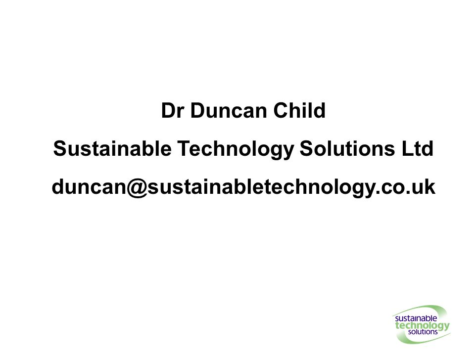 Dr Duncan Child Sustainable Technology Solutions Ltd