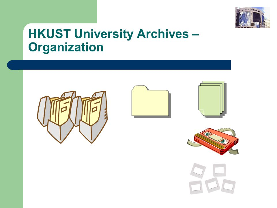 HKUST University Archives – Organization