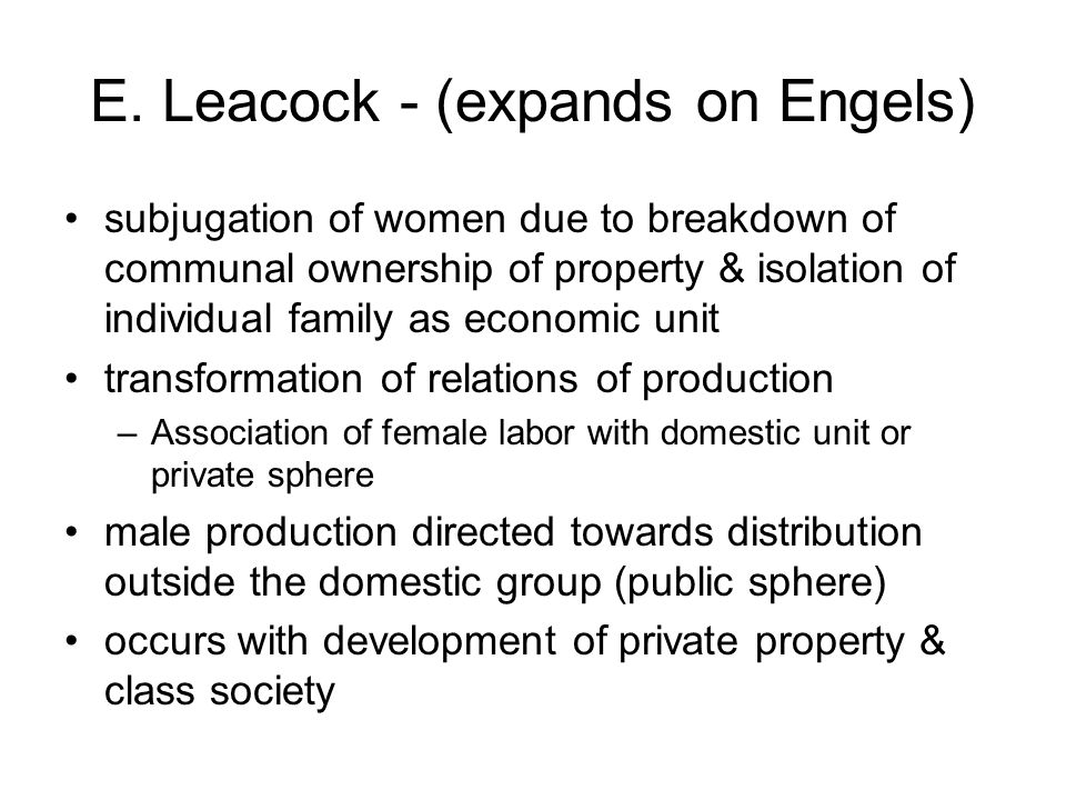Does anybody know what is the point of view of Eleanor Leacock about women in egalitarian societies?