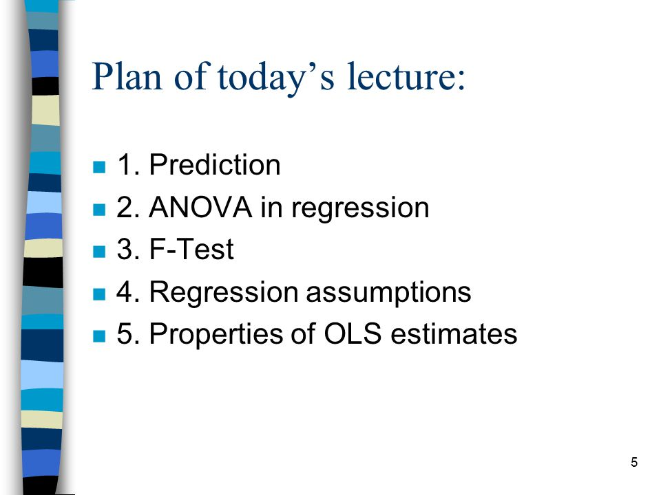 5 Plan of today's lecture: n 1. Prediction n 2. ANOVA in regression n 3.