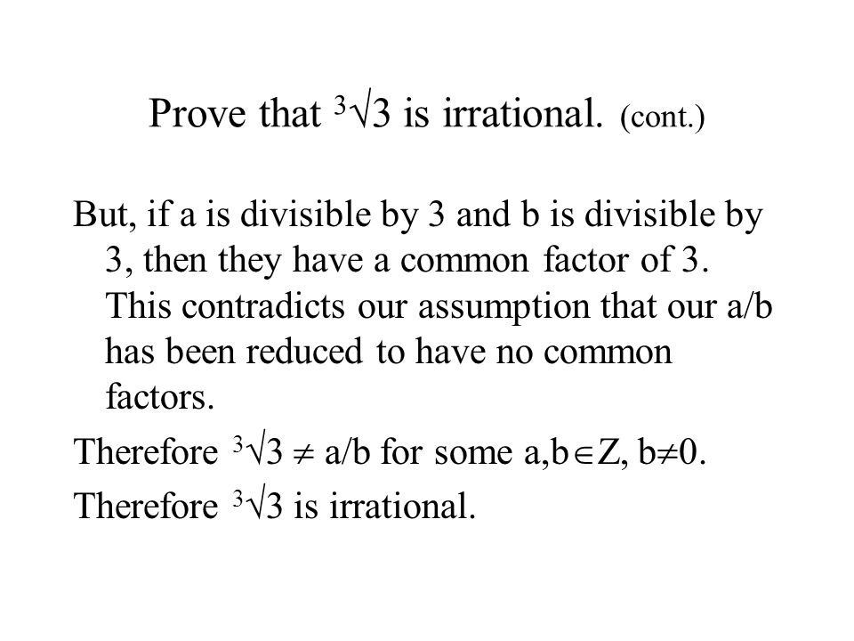 Prove that 3  3 is irrational.
