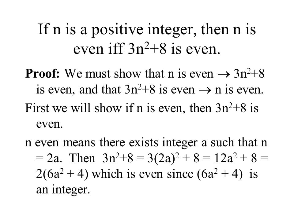 If n is a positive integer, then n is even iff 3n 2 +8 is even.