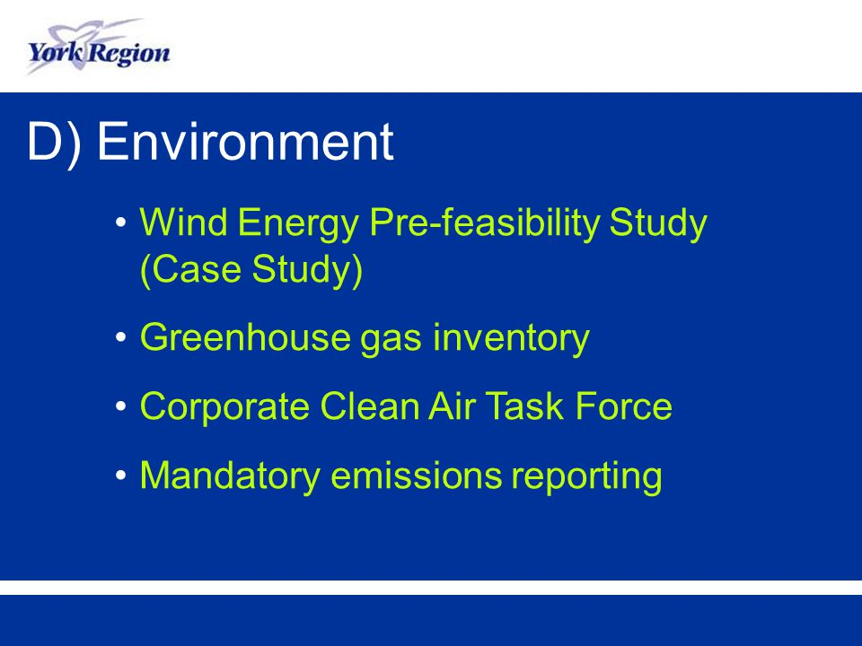 D) Environment Wind Energy Pre-feasibility Study (Case Study) Greenhouse gas inventory Corporate Clean Air Task Force Mandatory emissions reporting