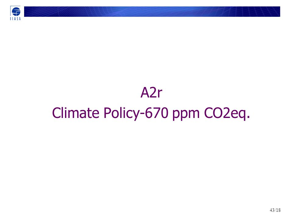 43/18 A2r Climate Policy-670 ppm CO2eq.