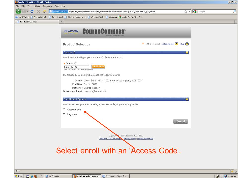 Select enroll with an 'Access Code'.