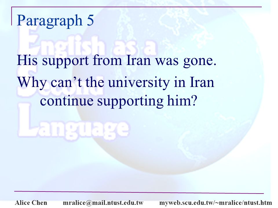 Alice Paragraph 5 His support from Iran was gone.