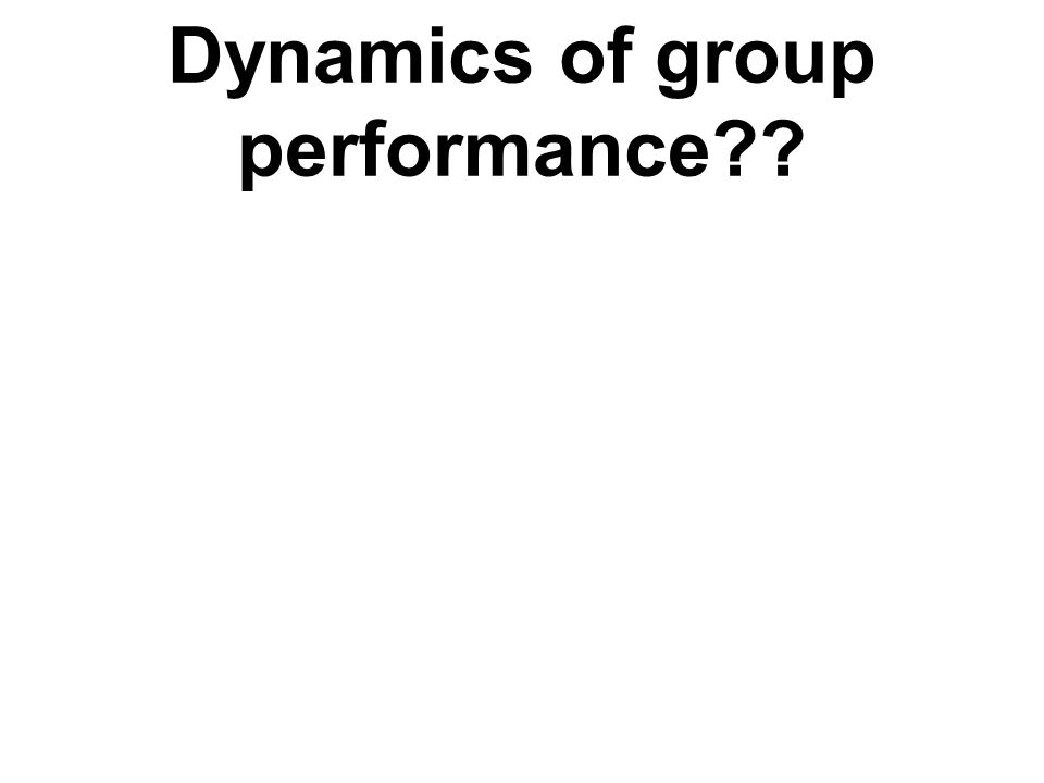 The effects of group size Performance – depends on the type of task –Additive – potential created by adding performance together –Disjunctive – potential determined by the best member –Conjunctive – potential determined by weakest member - related to social loafing (free rider or sucker effect) Satisfaction - the larger the group the less the satisfaction level