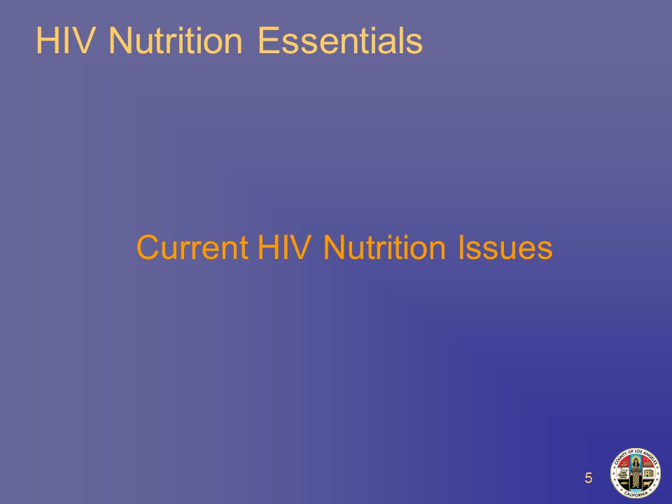 5 HIV Nutrition Essentials Current HIV Nutrition Issues