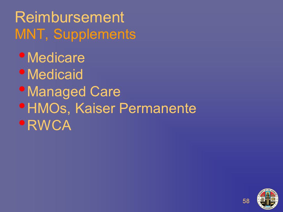 58 Reimbursement MNT, Supplements Medicare Medicaid Managed Care HMOs, Kaiser Permanente RWCA