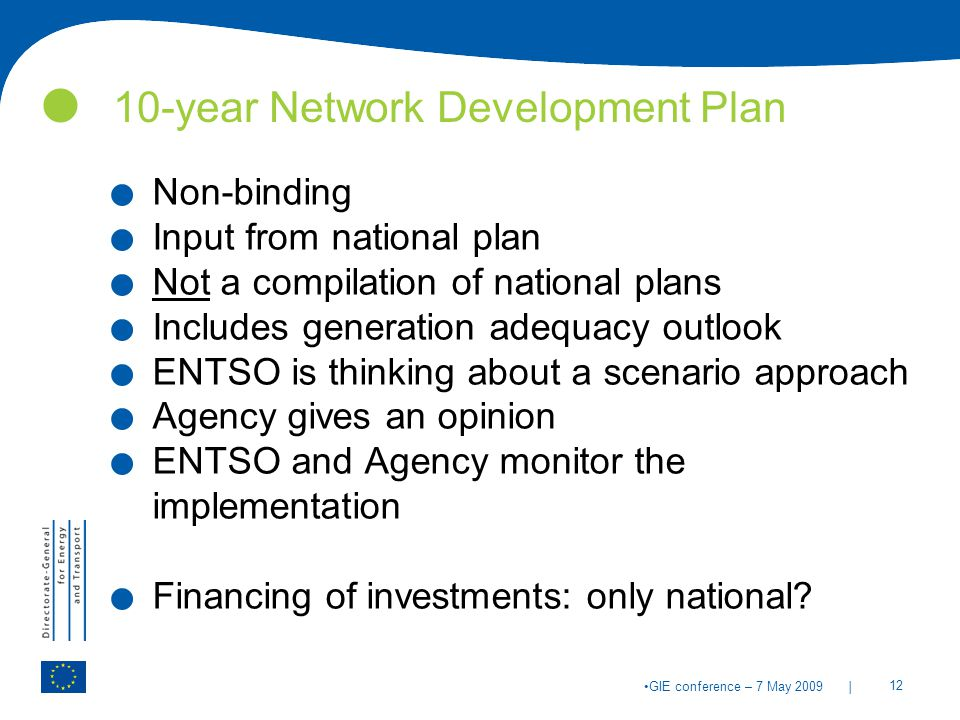 | 12 GIE conference – 7 May year Network Development Plan.