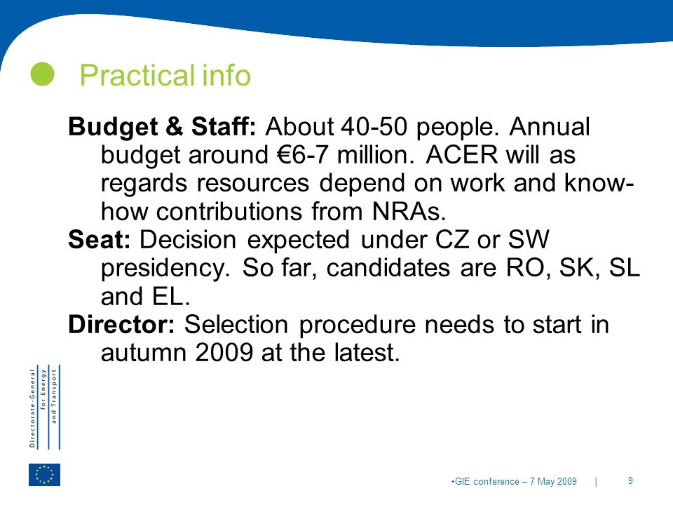 | 9 GIE conference – 7 May 2009 Practical info Budget & Staff: About people.