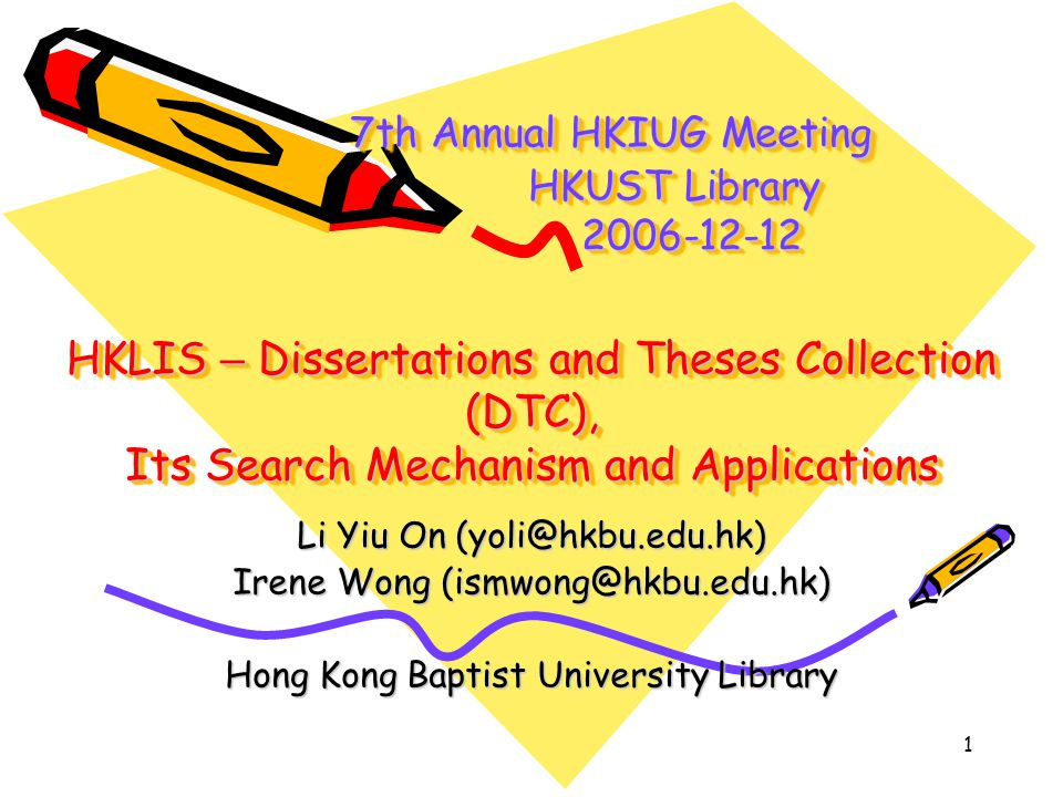 th annual hkiug meeting hkust library hklis dissertations and  1 1
