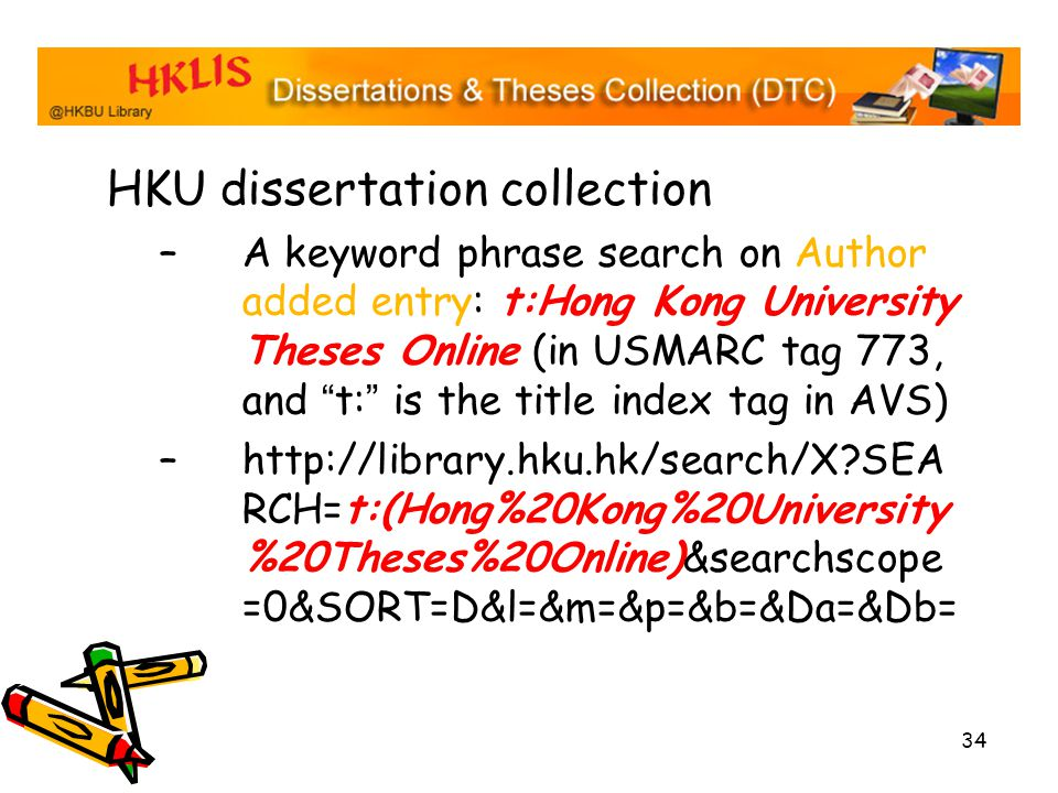 th annual hkiug meeting hkust library hklis dissertations and  34 34 hku dissertation collection