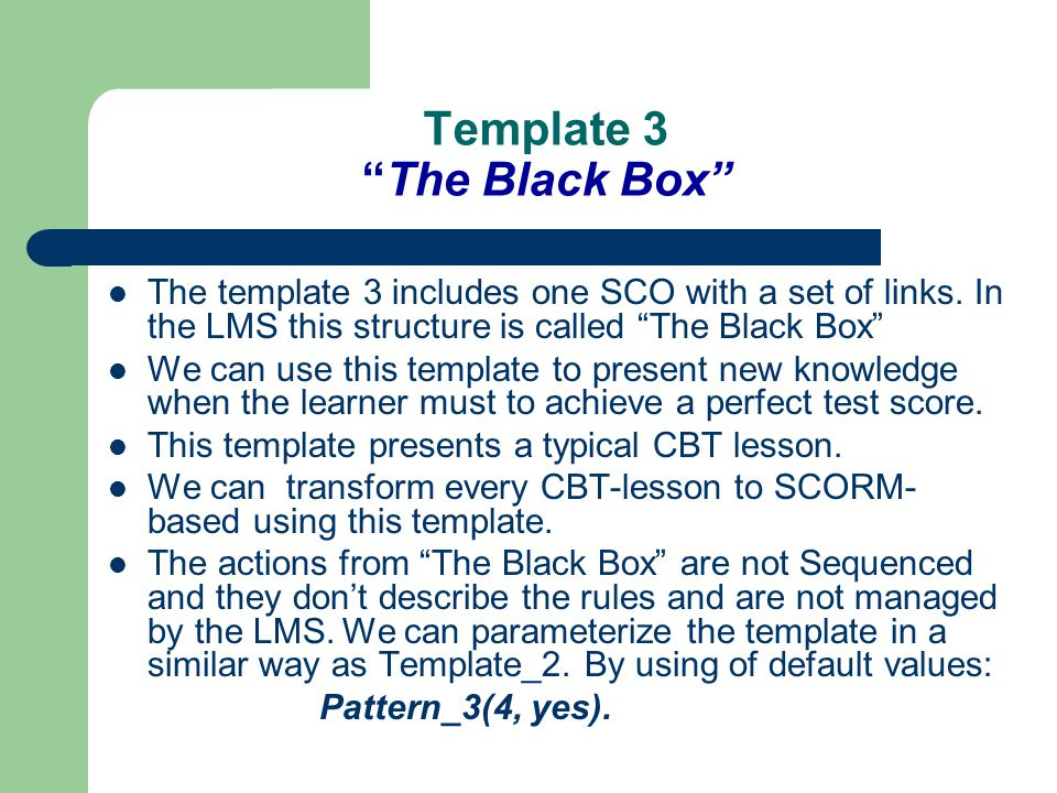 The template 3 includes one SCO with a set of links.