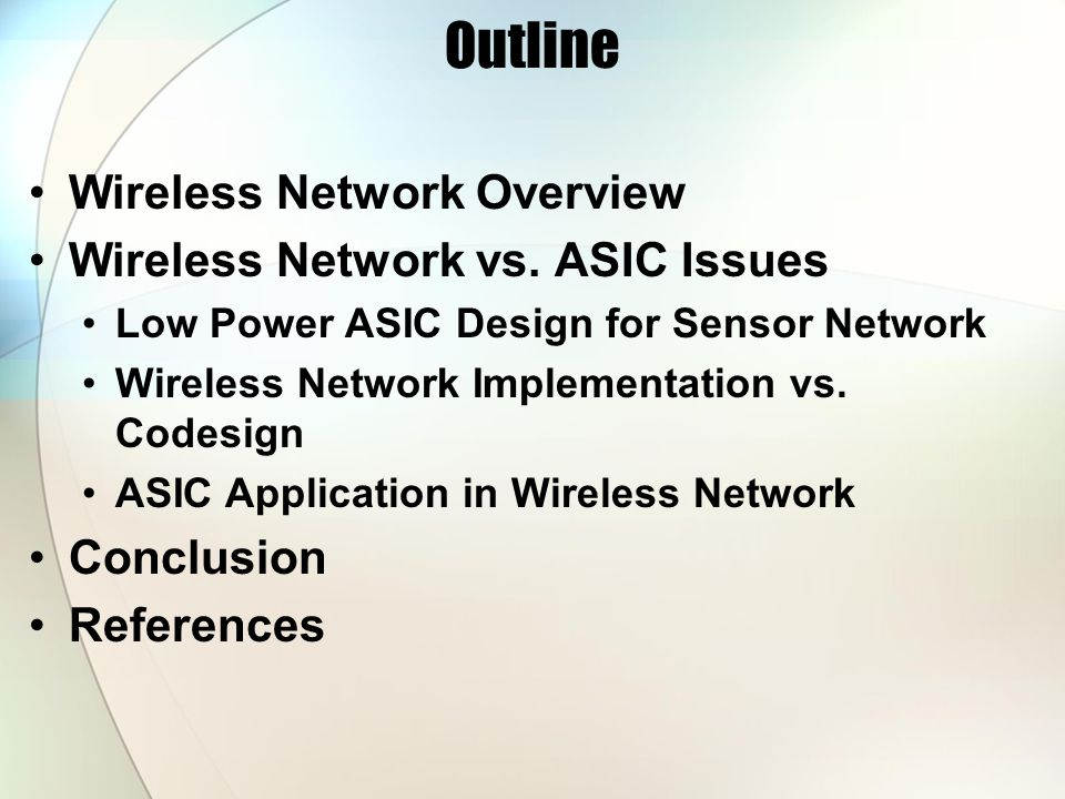 Outline Wireless Network Overview Wireless Network vs.