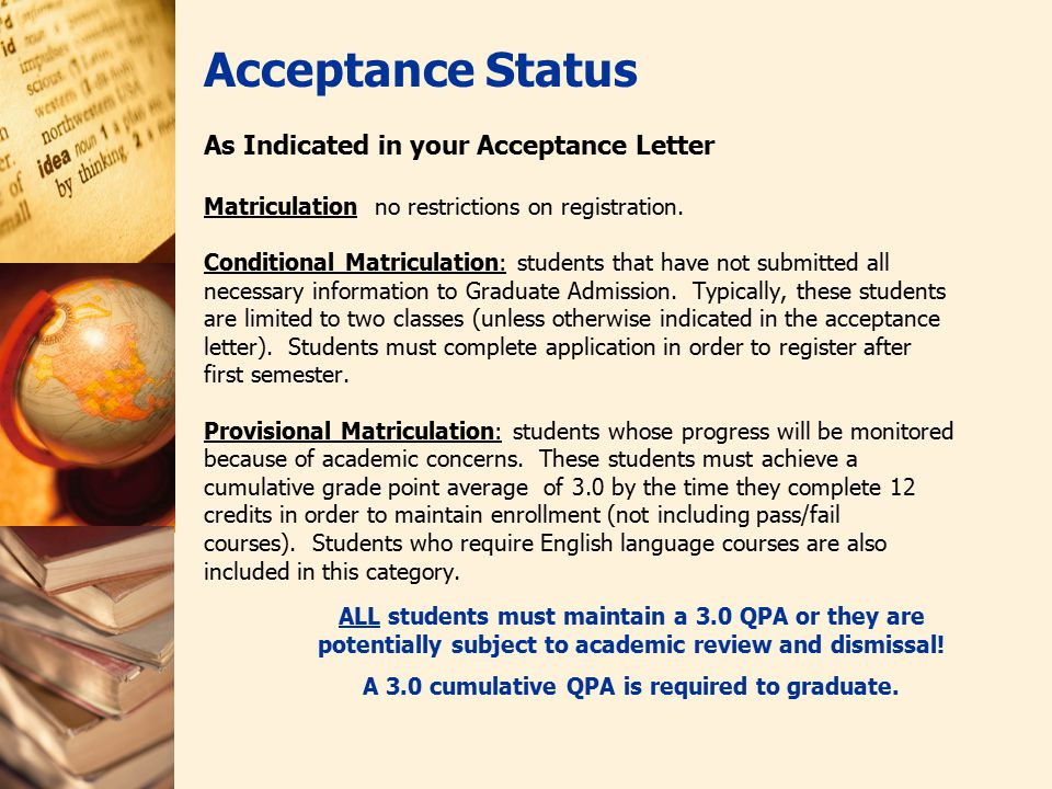 As Indicated In Your Acceptance Letter Matriculation No Restrictions On Registration