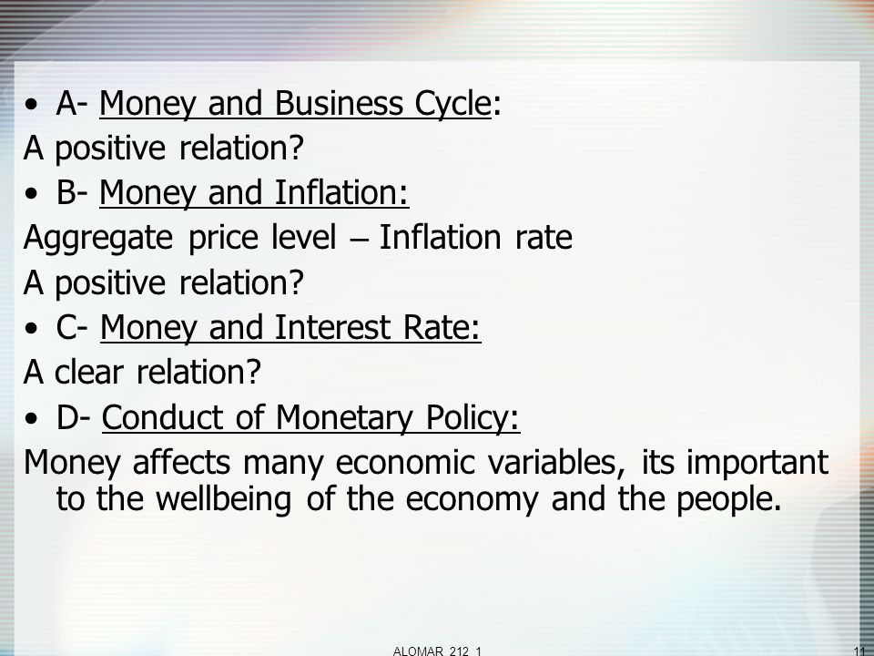 ALOMAR_212_111 A- Money and Business Cycle: A positive relation.