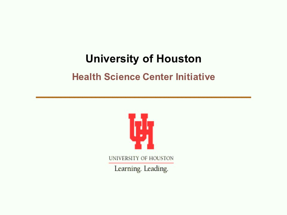 University of Houston Health Science Center Initiative
