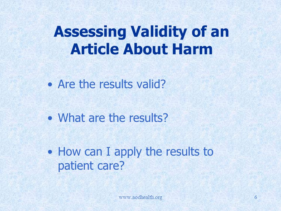 Assessing Validity of an Article About Harm Are the results valid.