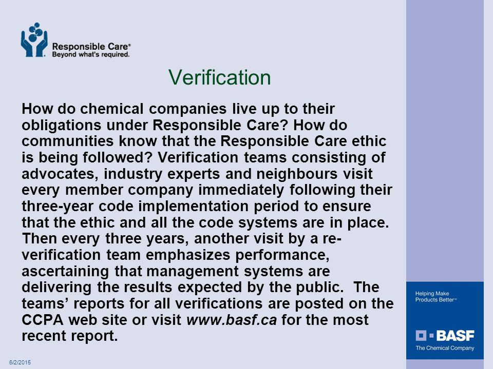 6/2/2015 Verification How do chemical companies live up to their obligations under Responsible Care.