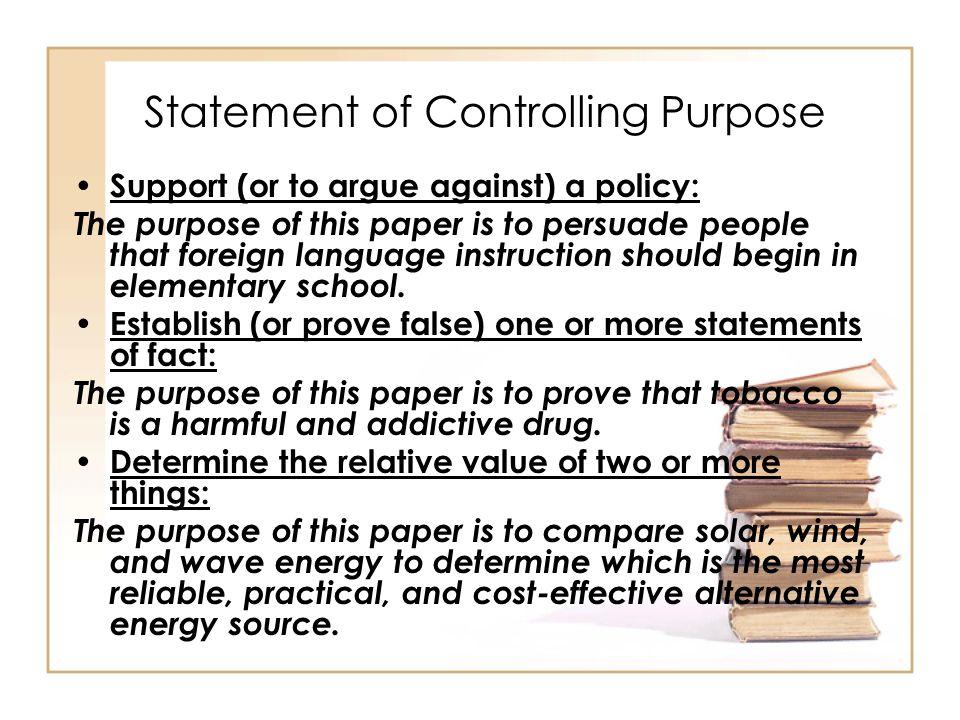 Statement of controlling purpose