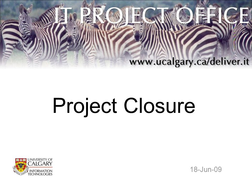 Project Closure 18-Jun-09