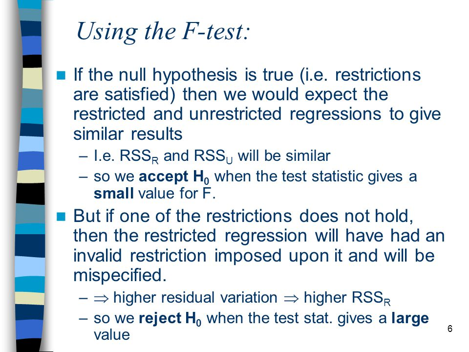 6 Using the F-test: If the null hypothesis is true (i.e.
