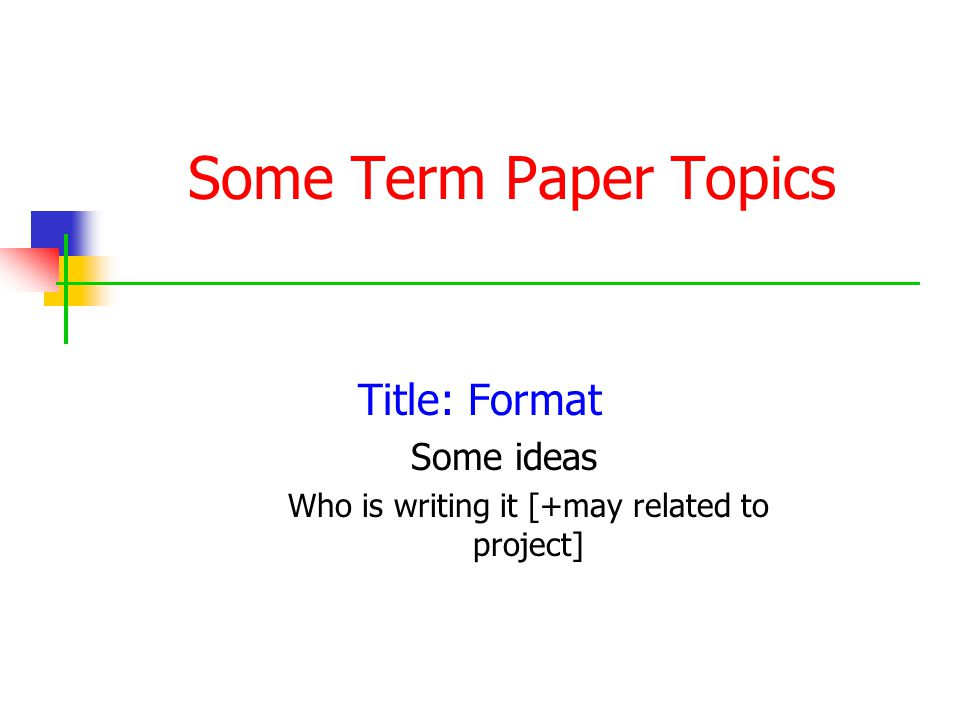 Term Paper Topic Ideas