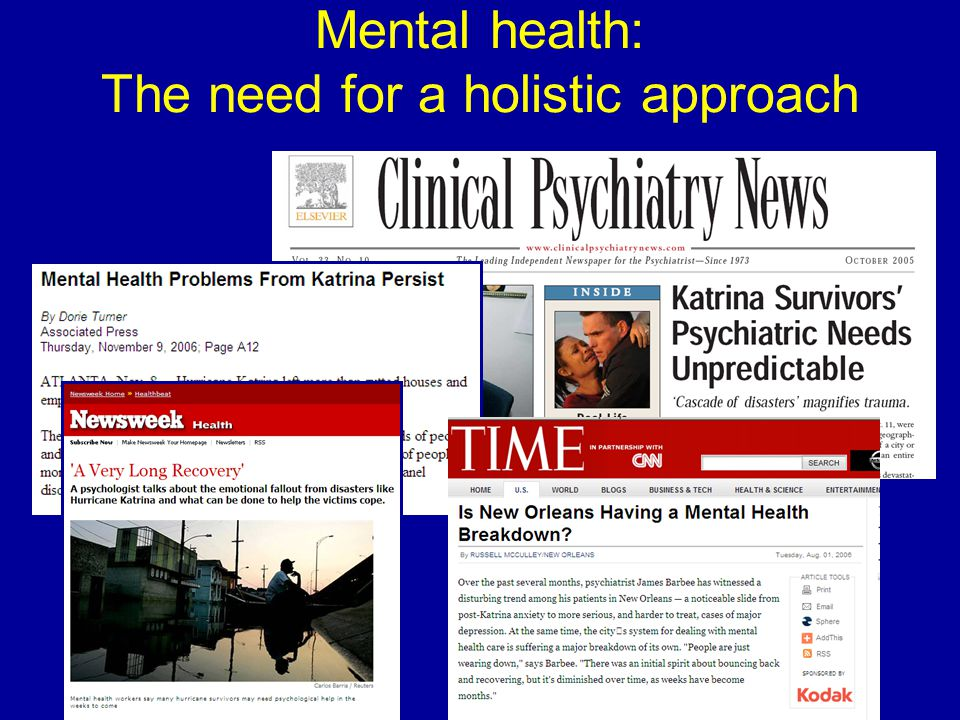Mental health: The need for a holistic approach